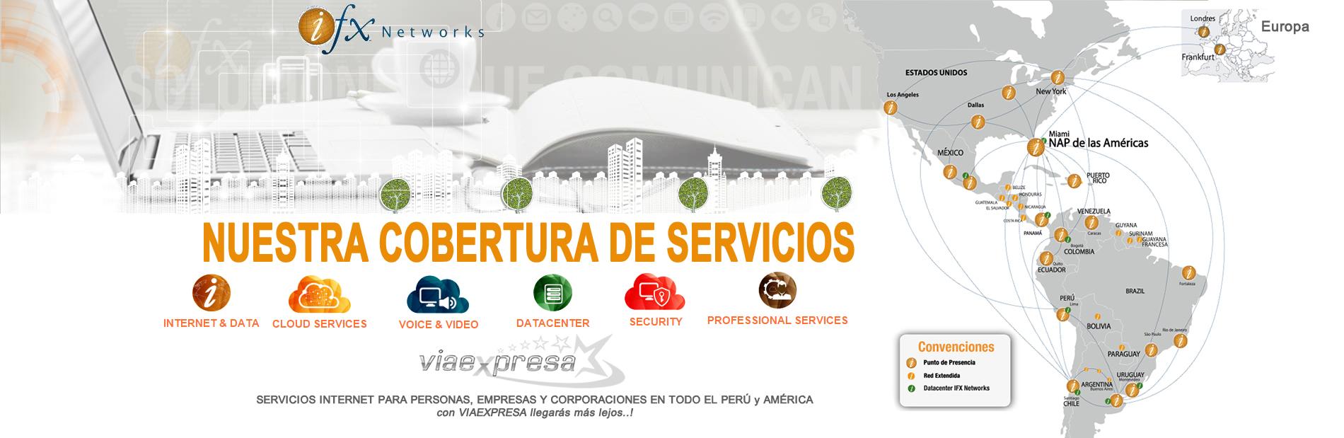 Nuevos Servicios de Internet en Perú VIA EXPRESA NETWORKS(Perú) – IFX NETWORKS(EEUU)
